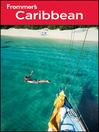 Frommer&#39;s Caribbean (eBook)